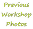 Click here for photos of previous workshop